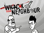 Whack Your Neighbour