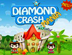 Diamond Crash Mania
