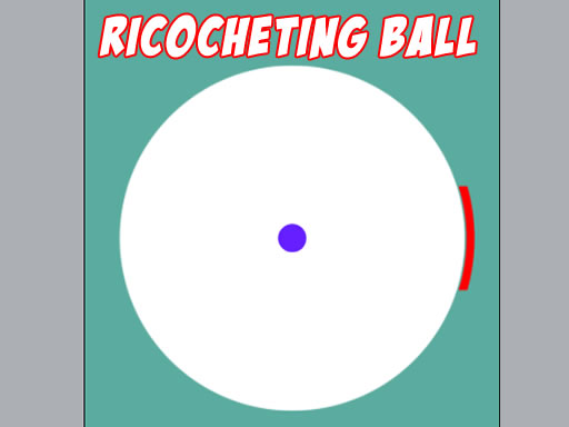 Ricocheting Ball